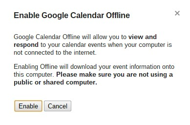 Enable Google Calendar Offline pop up